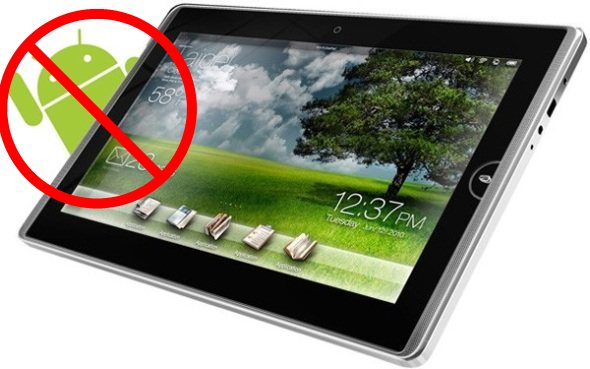 No Android on tablets